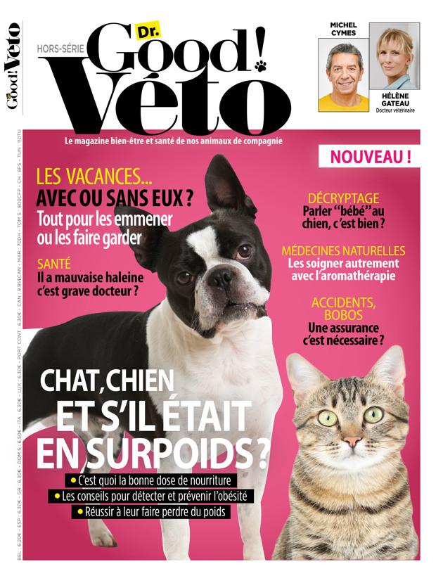Dr. Good Véto : le 1er magazine bien-être et santé de nos animaux de compagnie