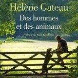 « Des hommes et des animaux » d'Hélène Gateau, un livre à savourer