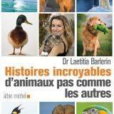 Les histoires incroyables d'animaux de Laetitia Barlerin