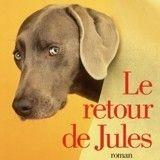 Concours Le Retour de Jules : avez-vous gagné un exemplaire dédicacé du livre ?