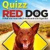 Concours : avez-vous gagné le DVD de Red Dog ?