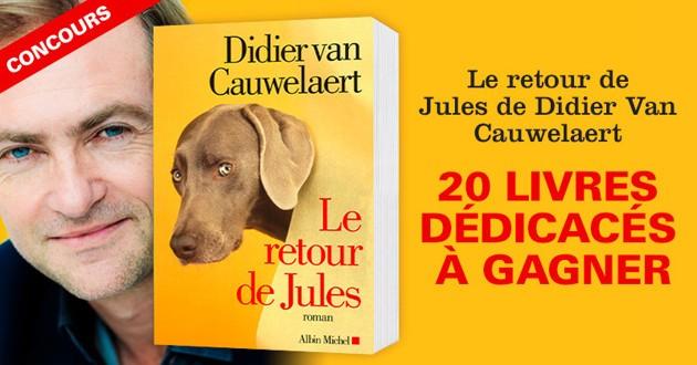 Le retour de Jules livre Didier Van Cauwelaert