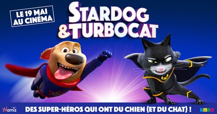 Stardog et Turbocat : une folle aventure à vivre en famille au cinéma
