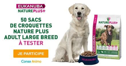 Testez les croquettes pour chien Nature Plus Adult Large Breed de Eukanuba !