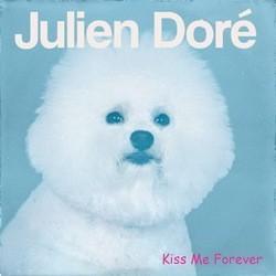 julien doré kiss me forever bichon
