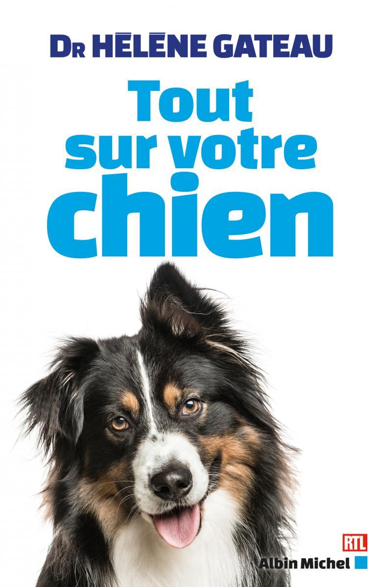 helene gateau tout sur votre chien